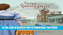 [PDF] Song of Springhill - a love story: an inspirational romance based on historical events