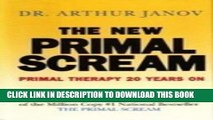 [PDF] New Primal Scream: Primal Therapy 20 Years on Full Online