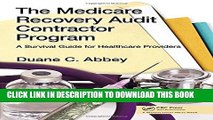 [PDF] The Medicare Recovery Audit Contractor Program: A Survival Guide for Healthcare Providers