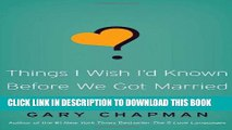 [DOWNLOAD] PDF BOOK Things I Wish I d Known Before We Got Married Collection