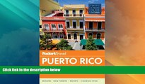 Big Deals  Fodor s Puerto Rico (Full-color Travel Guide)  Full Read Most Wanted