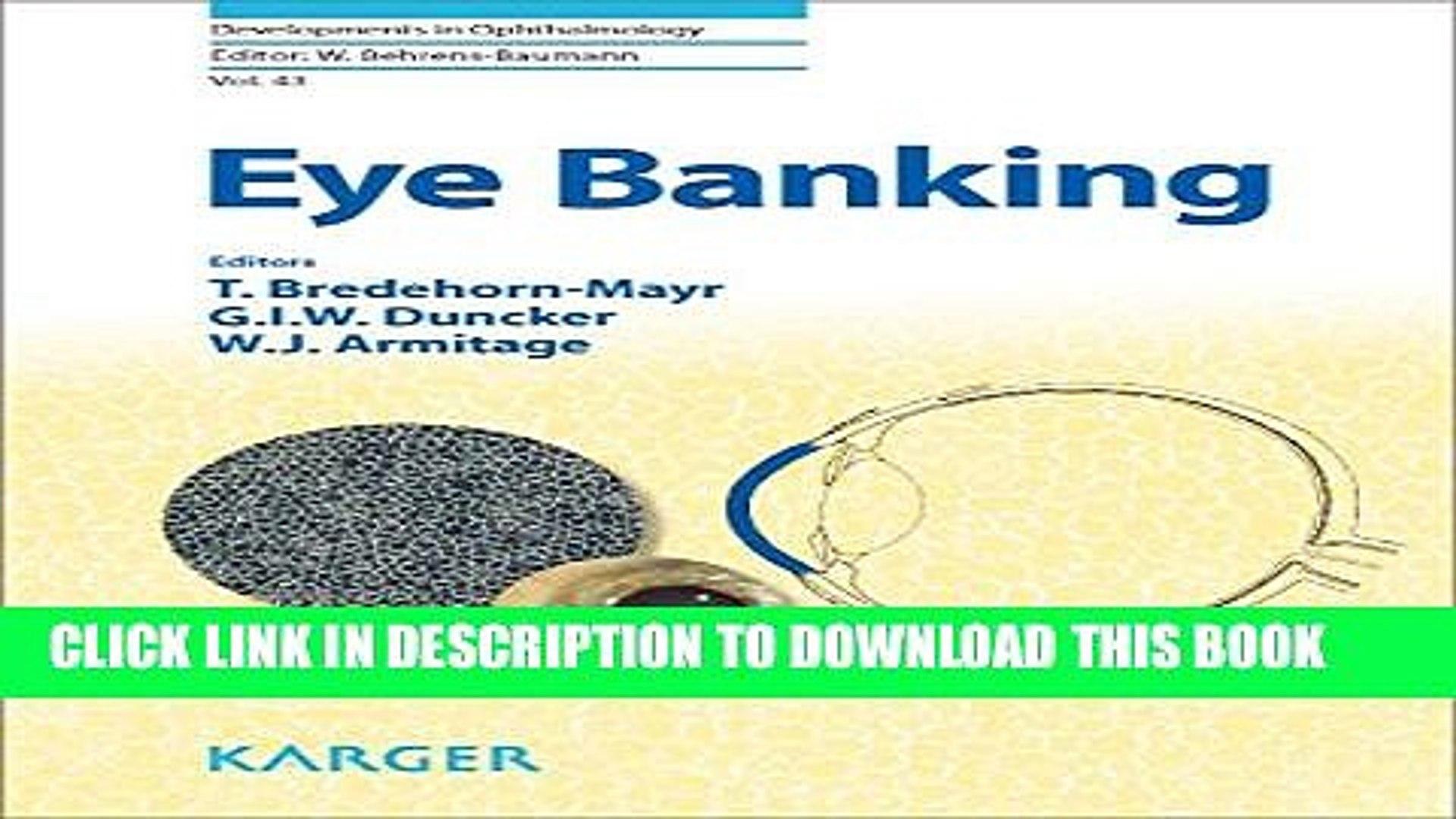[PDF] Eye Banking (Developments in Ophthalmology, Vol. 43) Popular Online