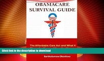 READ  ObamaCare Survival Guide: The Affordable Care Act and What It Means for You and Your