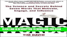 [PDF] Magic Words: The Science and Secrets Behind Seven Words That Motivate, Engage, and Influence