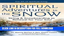 [PDF] Spiritual Adventures in the Snow: Skiing   Snowboarding as Renewal for Your Soul (Art of