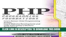 [PDF] FREE PHP: PROGRAMMING FOUNDATIONS (Bonus Content Included): Learn Server-Side Programming