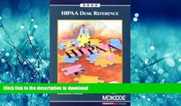 READ ONLINE 2002 Hipaa Desk Reference: A Physicians  Guide to Understanding the Administration
