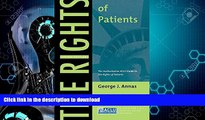 READ BOOK  The Rights of Patients: The Authoritative ACLU Guide to the Rights of Patients, Third