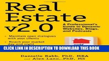 [Read PDF] Real Estate v2.0: A Professional s Guide to Dynamic Websites, Blogs, and Podcasts