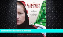 FAVORITE BOOK  The Kidney Sellers: A Journey of Discovery in Iran  GET PDF