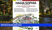 Must Have  Hagia Sophia (St. Sophia Church - Ayasofya Museum) in Istanbul  READ Ebook Online
