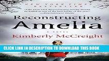 [DOWNLOAD] PDF BOOK Reconstructing Amelia: A Novel New