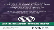 [PDF] Create a WordPress Course   Event Bookings Website with The Events Calendar   WooCommerce: