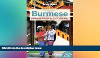 Must Have  Lonely Planet Burmese Phrasebook   Dictionary (Lonely Planet Phrasebook and