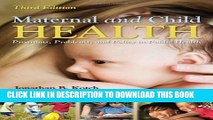 [PDF] Maternal And Child Health: Programs, Problems, and Policy in Public Health Full Online