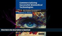 PDF ONLINE Commercializing Successful Biomedical Technologies: Basic Principles for the