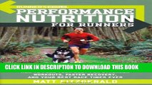 [PDF] Runner s World Performance Nutrition for Runners: How to Fuel Your Body for Stronger