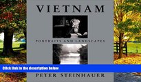 Books to Read  Vietnam: Portraits and Landscapes  Full Ebooks Best Seller