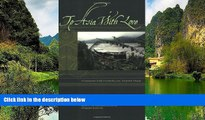 Big Deals  To Asia With Love: A Connoisseurs Guide to Cambodia, Laos, Thailand, and Vietnam  Full
