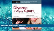 EBOOK ONLINE Divorce Without Court: A Guide to Mediation   Collaborative Divorce READ PDF FILE