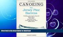GET PDF  Canoeing the Jersey Pine Barrens (Regional Paddling Series)  PDF ONLINE
