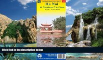 Books to Read  HaNoi 1:18,000   Northeast Vietnam Visitor s Map (International Travel Maps) by ITM