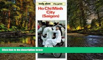 Full [PDF]  Lonely Planet Ho Chi Minh City (Saigon) Guide (Lonely Planet City Guide)  Premium PDF