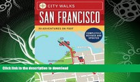 GET PDF  City Walks: San Francisco, Revised Edition: 50 Adventures on Foot  BOOK ONLINE