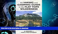 READ BOOK  The Hiking and Camping Guide to Colorado s Flat Tops Wilderness (The Pruett Series)