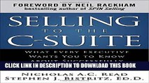 [PDF] Selling to the C-Suite:  What Every Executive Wants You to Know About Successfully Selling