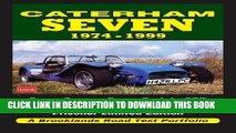 [PDF] Caterham Seven Road Test Portfolio 1974-1999: Super Seven, Super Sprint, SPR, HPC, K-Series,