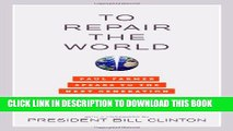 [PDF] To Repair the World: Paul Farmer Speaks to the Next Generation (California Series in Public