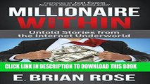 [PDF] Millionaire Within: Untold Stories from the Internet Underworld Full Collection