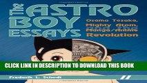 [PDF] The Astro Boy Essays: Osamu Tezuka, Mighty Atom, and the Manga/Anime Revolution Full Online