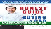 [PDF] Honest Guide to Buying a Car - How to Get the Best Deals and Never Worry About Being Ripped