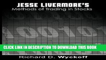[PDF] Jesse Livermore s Methods of Trading in Stocks Popular Collection