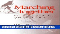 [PDF] FREE Marching Together: Women of the Brotherhood of Sleeping Car Porters (Working Class in