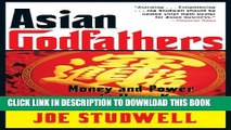 [PDF] Asian Godfathers: Money and Power in Hong Kong and Southeast Asia Full Online