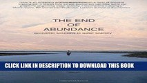 [PDF] The End of Abundance: economic solutions to water scarcity Popular Collection