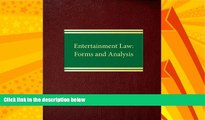 EBOOK ONLINE  Entertainment Law: Forms and Analysis (Business Law Series  ntertainment Law