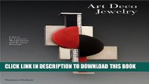 [EBOOK] DOWNLOAD Art Deco Jewelry: Modernist Masterworks and their Makers GET NOW
