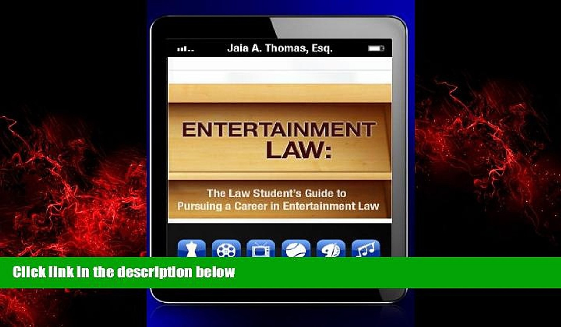 READ book  Entertainment Law: The Law Student s Guide to Pursuing a Career in Entertainment Law