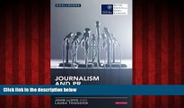 READ book  Journalism and PR: News Media and Public Relations in the Digital Age (Reuters