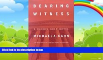 Books to Read  Bearing Witness: A Rachel Gold Novel (Rachel Gold Novels)  Best Seller Books Best