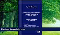 Books to Read  Objection Overruled: Overcoming Obstacles in the Lawyer Job Search  Full Ebooks