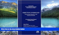 Big Deals  Objection Overruled: Overcoming Obstacles in the Lawyer Job Search  Full Ebooks Most