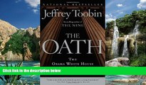 Big Deals  The Oath: The Obama White House and The Supreme Court  Best Seller Books Most Wanted