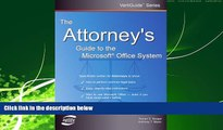 FREE PDF  The Attorney s Guide To The Microsoft Office System (VertiGuide)  DOWNLOAD ONLINE