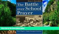 Big Deals  The Battle over School Prayer: How Engel v. Vitale Changed America (Landmark Law Cases