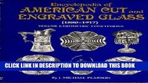 [EBOOK] DOWNLOAD Encyclopedia of American Cut and Engraved Glass (1880-1917), Vol. 1: Geometric